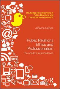 Public Relations Ethics and Professionalism
