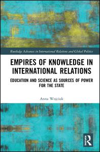 Empires of Knowledge in International Relations