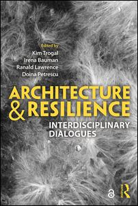 Architecture and Resilience