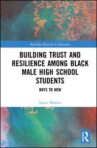 Building Trust and Resilience among Black Male High School Students