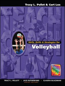 Skills, Drills & Strategies for Volleyball
