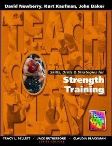 Skills, Drills & Strategies for Strength Training