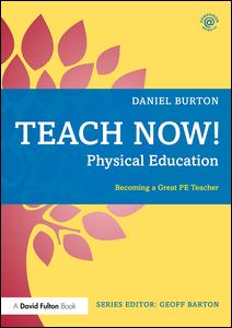 Teach Now! Physical Education