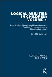 Logical Abilities in Children: Volume 1