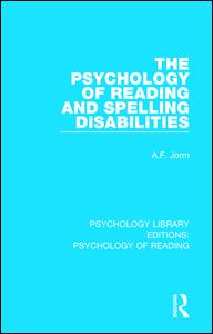 The Psychology of Reading and Spelling Disabilities