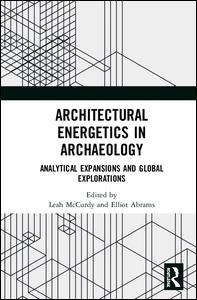 Architectural Energetics in Archaeology
