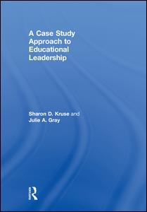 A Case Study Approach to Educational Leadership