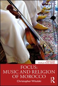 Focus: Music and Religion of Morocco