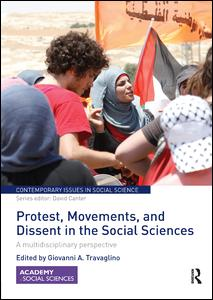 Protest, Movements, and Dissent in the Social Sciences