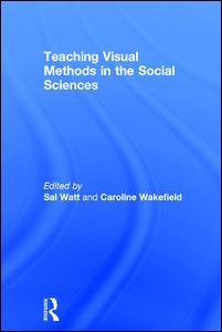 Teaching Visual Methods in the Social Sciences