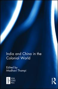India and China in the Colonial World