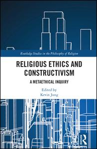 Religious Ethics and Constructivism