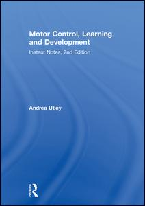 Motor Control, Learning and Development