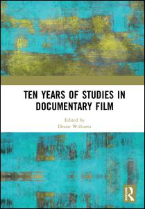 Ten Years of Studies in Documentary Film