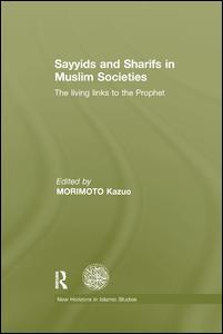 Sayyids and Sharifs in Muslim Societies
