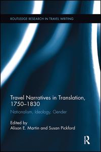Travel Narratives in Translation, 1750-1830