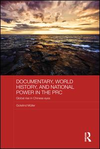 Documentary, World History, and National Power in the PRC