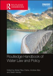 Routledge Handbook of Water Law and Policy