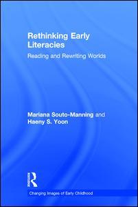 Rethinking Early Literacies