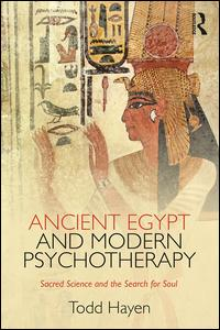 Ancient Egypt and Modern Psychotherapy