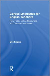 Corpus Linguistics for English Teachers
