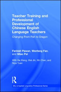 Teacher Training and Professional Development of Chinese English Language Teachers