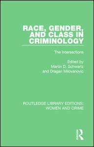 Race, Gender, and Class in Criminology