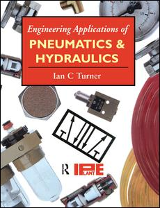 Engineering Applications of Pneumatics and Hydraulics