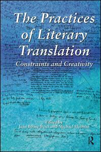 The Practices of Literary Translation