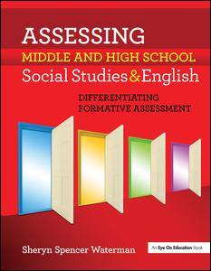 Assessing Middle and High School Social Studies & English