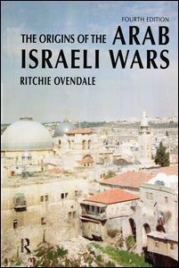 The Origins of the Arab Israeli Wars