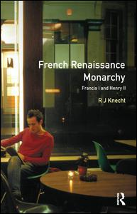 French Renaissance Monarchy