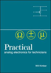 Practical Analog Electronics for Technicians