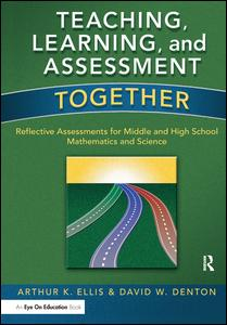 Teaching, Learning, and Assessment Together