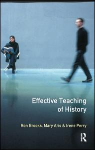 Effective Teaching of History, The