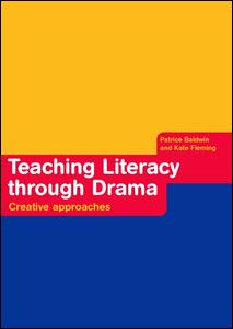 Teaching Literacy through Drama