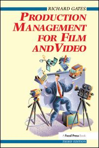 Production Management for Film and Video