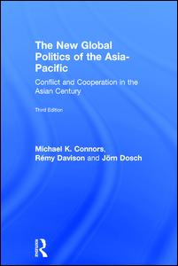 The New Global Politics of the Asia-Pacific