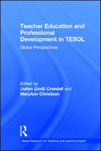 Teacher Education and Professional Development in TESOL