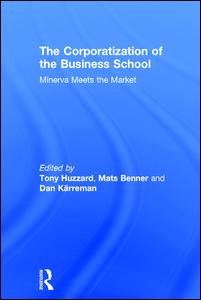 The Corporatization of the Business School