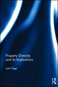 Property Diversity and its Implications