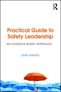 Practical Guide to Safety Leadership