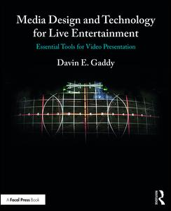 Media Design and Technology for Live Entertainment