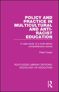 Policy and Practice in Multicultural and Anti-Racist Education