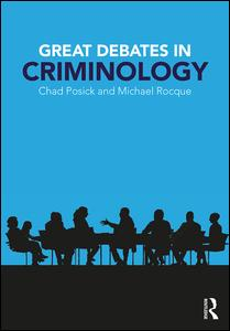 Great Debates in Criminology