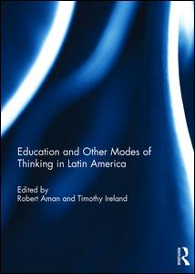 Education and other modes of thinking in Latin America