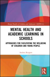 Mental Health and Academic Learning in Schools