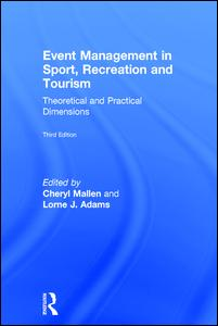 Event Management in Sport, Recreation and Tourism