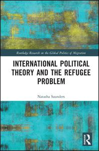 International Political Theory and the Refugee Problem