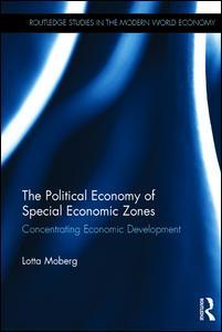 The Political Economy of Special Economic Zones